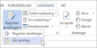 Kommandoen Lås registrering i menuen Registrer ændringer