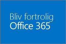 Lær Office 365 at kende
