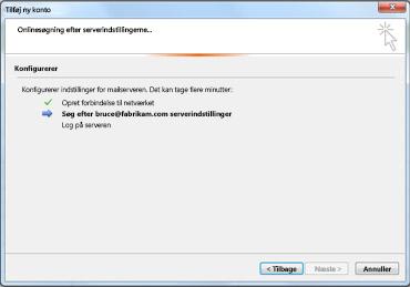 Dialogboksen Tilføj ny konto viser, at indstillingerne for e-mail-serveren konfigureres