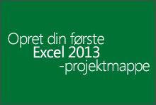 Oprette din første Excel 2013-projektmappe