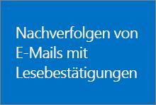 Nachverfolgen von E-Mails mit Lesebestätigungen