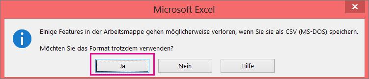 Eine Abbildung der Eingabeaufforderung, die in Excel möglicherweise angezeigt wird und fragt, ob Sie die Datei tatsächlich im CSV-Format speichern möchten