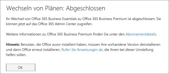 """Dialogfeld für """"Planwechsel abgeschlossen"""" Diese Meldung wird so lange angezeigt, bis Sie den Wechsel des Office 365-Abonnements abgeschlossen haben."""