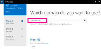 Type the domain you want to use in Office 365