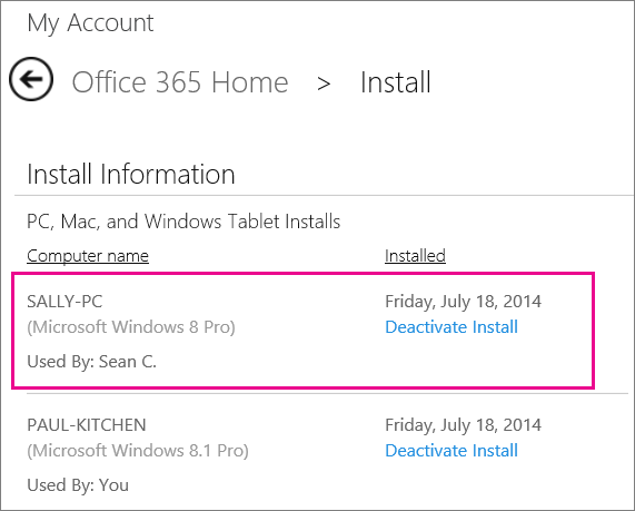 Screen shot of the Install page with a computer name and the name of the person who installed Office selected.