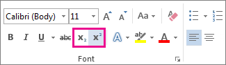 Superscript and Subscript commands on the Home tab
