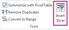 Insert Slicer button on the Design tab of the Table Tools