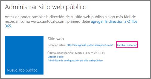 Página Administrar sitio web público, en que se muestra la ubicación de Cambiar dirección.