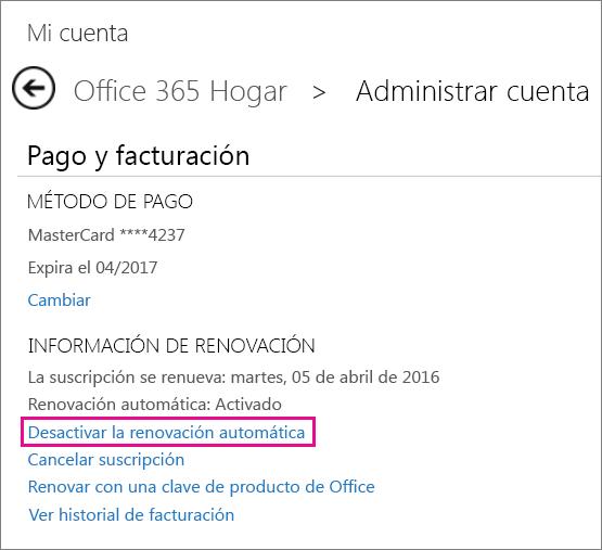"""Captura de pantalla de la sección Información de renovación con el vínculo """"Desactivar renovación automática"""" seleccionado."""
