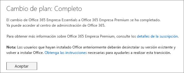 Cuadro de diálogo de cambio de planes completado. Verá este mensaje hasta que haya terminado de cambiar la suscripción de Office 365.