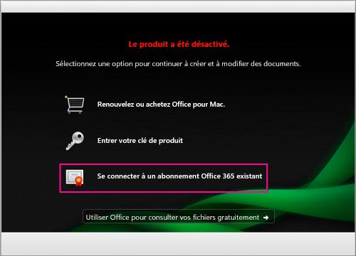 Dans la fenêtre Produit désactivé, sélectionnez Se connecter à un abonnement Office365 existant