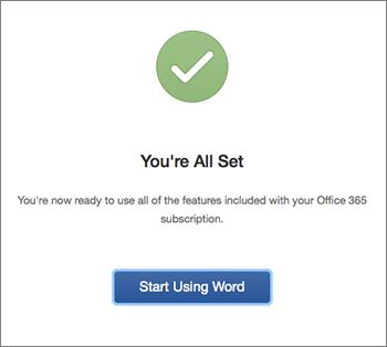 Écran affichant le message «Vous avez terminé» avec le bouton «Commencer à utiliser Word»