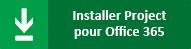 Installer Project Pro pour Office365