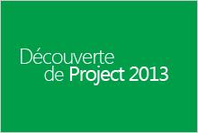 Découverte de Project2013