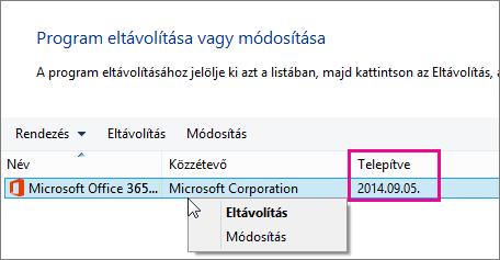 A Telepítve oszloppal megállapíthatja, hogy melyik Office-verziót kell eltávolítania