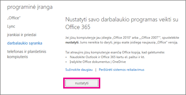 """Nustatykite kompiuterio taikomąsias programas veikti naudojant """"Office 365"""""""