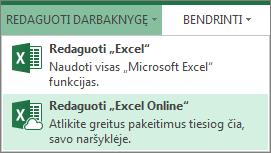 """Redagavimas naudojant """"Excel Online"""" meniu Redaguoti darbaknygę"""