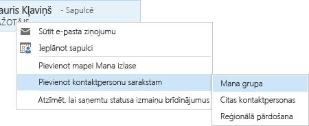 Ekrānuzņēmums, kurā tiek rādītas atlasītas opcijas Pievienot kontaktpersonu sarakstam un Mana grupa