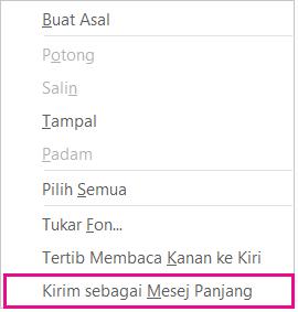 Petikan skrin senarai juntai bawah dengan kirim sebagai mesej panjang diserlahkan