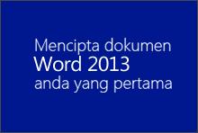 Mencipta dokumen Word 2013 anda yang pertama