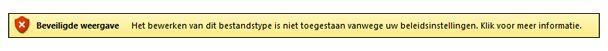 Beveiligde weergave van bestandsblokkering, gebruiker kan het bestand niet bewerken