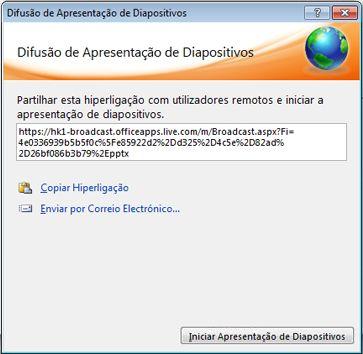 Caixa de diálogo Difusão de Apresentação de Diapositivos com um URL para uma apresentação de diapositivos.