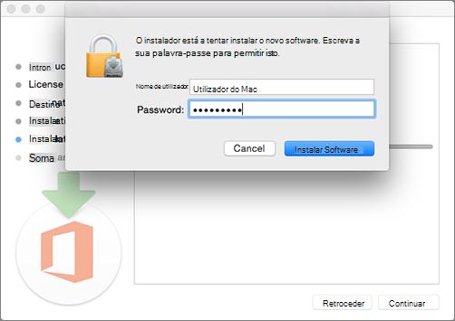 Introduza a palavra-passe de administrador para começar a instalar