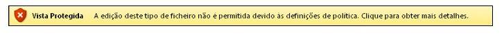 Vista Protegida de Bloqueio de Ficheiros, o utilizador não pode editar o ficheiro