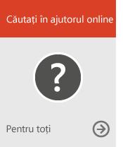 Căutare ajutor online (pentru oricine)
