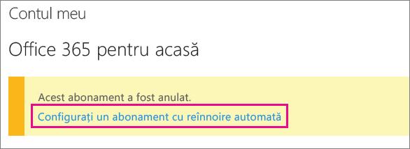 """Captură de ecran cu linkul """"Configurare reînnoire automată abonament""""."""