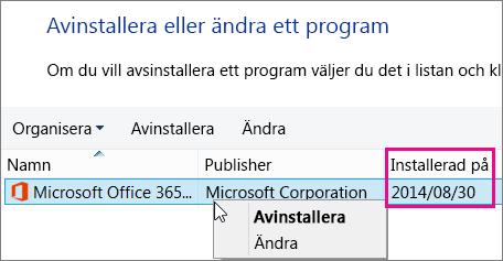 Använda kolumnen Installerad på för att avgöra vilken version av Office du ska avinstallera