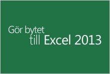 Byt till Excel 2013
