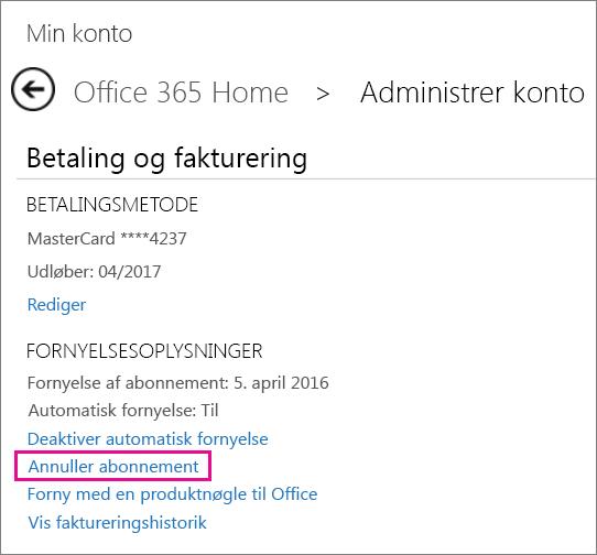 """Skærmbillede af siden Administrer konto med linket """"Annuller abonnement"""" markeret."""