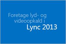 Miniature for kurset Foretage lyd- og videoopkald
