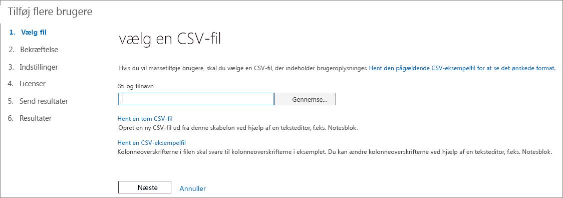 Trin 1 i guiden Tilføj flere brugere - Vælg CSV-fil