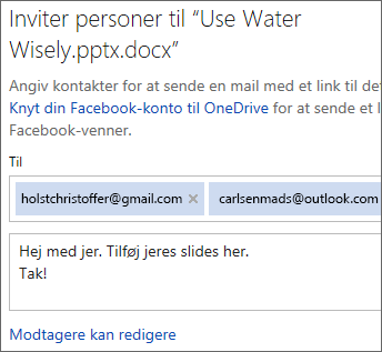 Skriv mailadresser og en besked for at sende et link