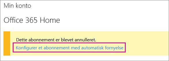 """Skærmbillede af linket """"Konfigurer et abonnement med automatisk fornyelse""""."""