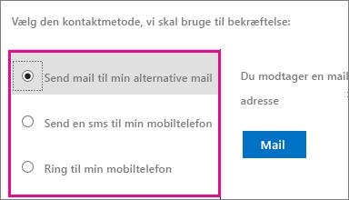 Skærmbillede, der viser indstillinger for den kontaktmetode, der bruges til bekræftelse: mail, tekst eller ring til min mobiltelefon.