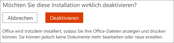 Bestätigen der Deaktivierung einer Office-Installation