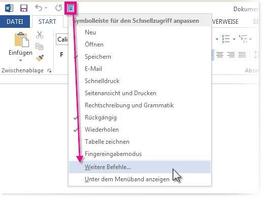 Passen Sie die Symbolleiste für den Schnellzugriff an, indem Sie auf 'Weitere Befehle' klicken.