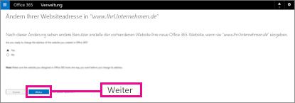 """Wählen Sie auf der Seite """"Ändern Ihrer Websiteadresse"""" den Befehl """"Weiter"""" aus"""