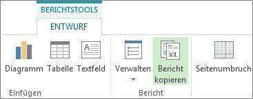 'Berichtstools' mit der Registerkarte 'Entwurf' und der Schaltfläche 'Bericht kopieren'