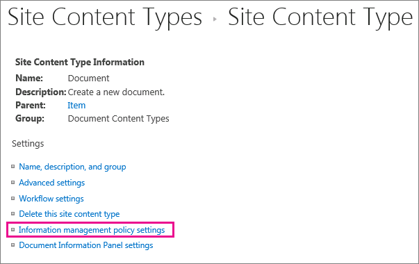 Information management policy link on settings page for a site content type