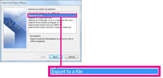 Export to a file option in the Import and Export Wizard