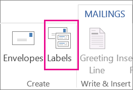 On the Mailings tab, click Labels.