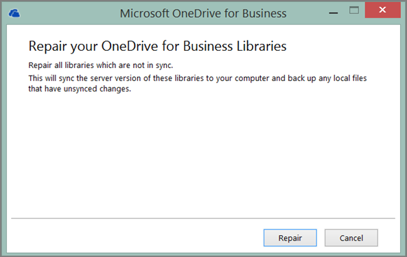 Screen shot of the Repair your OneDrive for Business Libraries dialog box