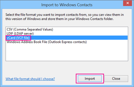Choose vCard, then choose Import.