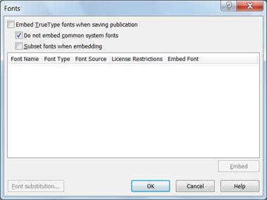 Manage embedded fonts in Publisher 2010