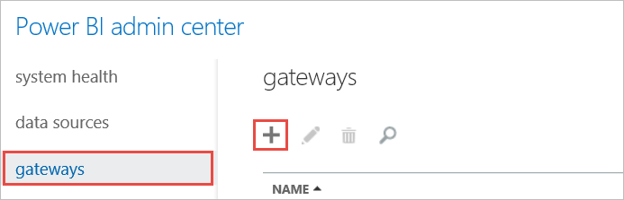 Admin Center - Gateway Tab