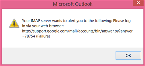 """If you get the error message """"Your IMAP server wants to alert you to the following"""" check that you've set Gmail less secure settings to Turn on so Outlook can access your messages."""